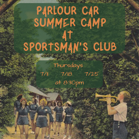 Parlour Car Summer Camp